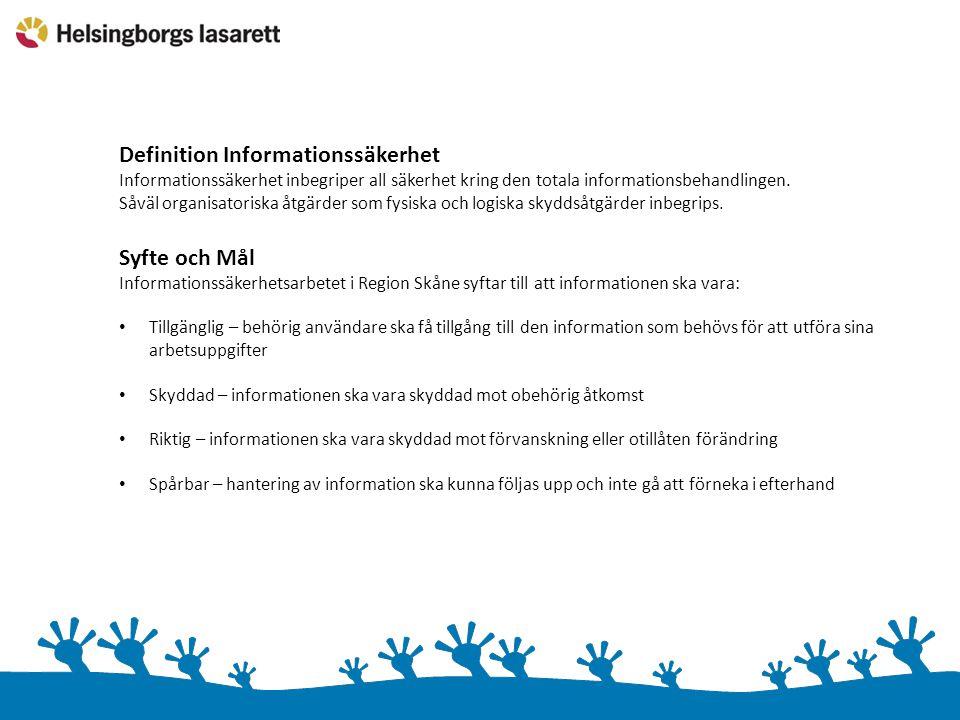 Definition Informationssäkerhet Informationssäkerhet inbegriper all säkerhet kring den totala informationsbehandlingen. Såväl organisatoriska åtgärder