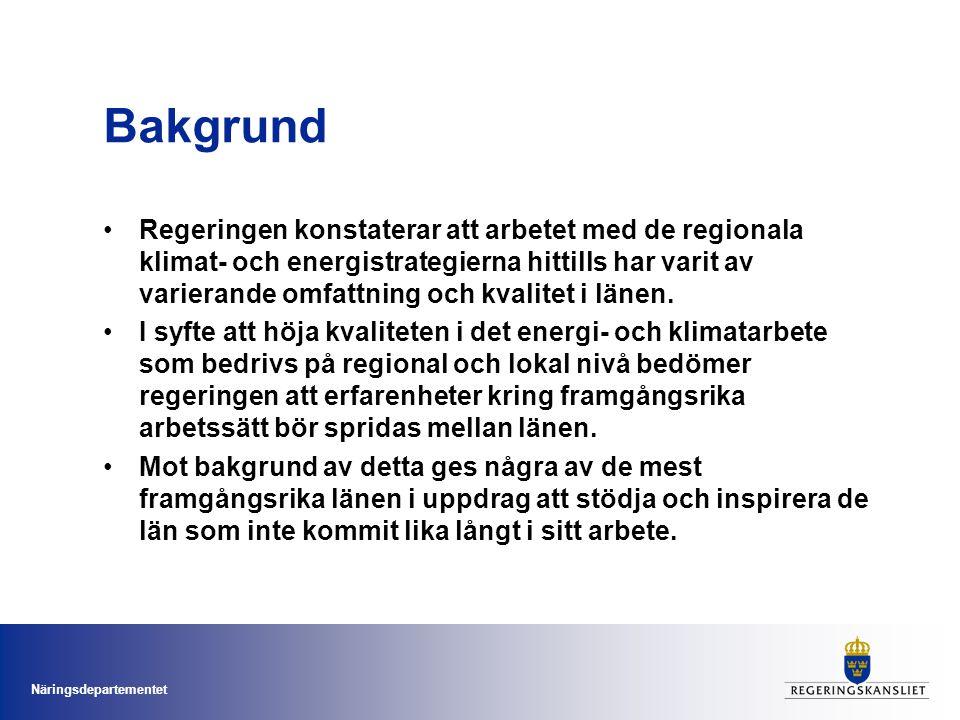Näringsdepartementet Bakgrund Regeringen konstaterar att arbetet med de regionala klimat- och energistrategierna hittills har varit av varierande omfattning och kvalitet i länen.