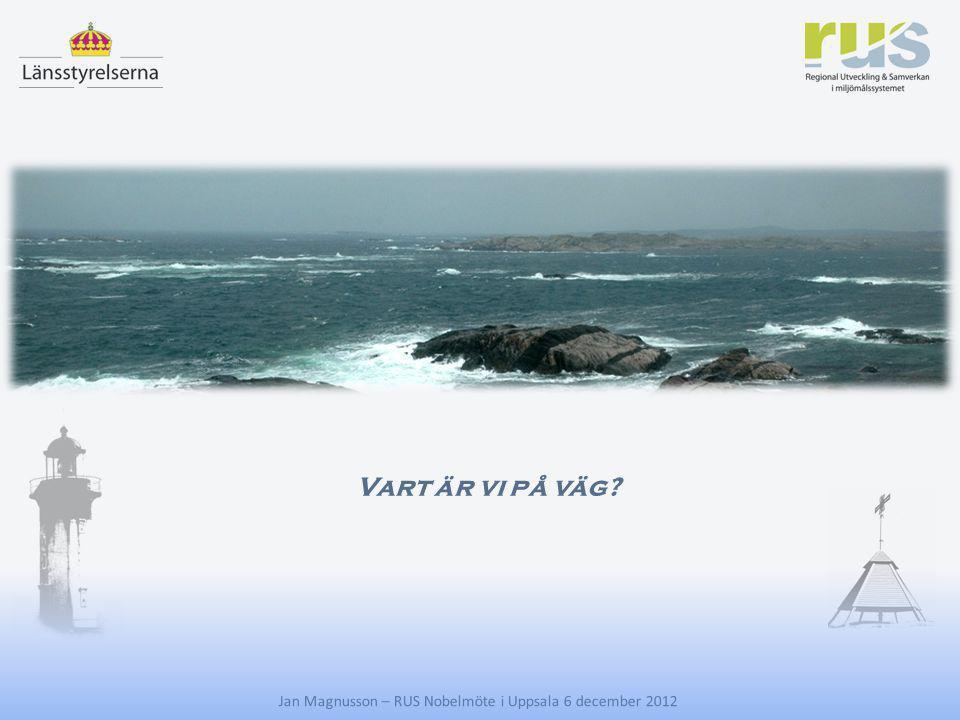 E Vart är vi på väg? Jan Magnusson – RUS Nobelmöte i Uppsala 6 december 2012