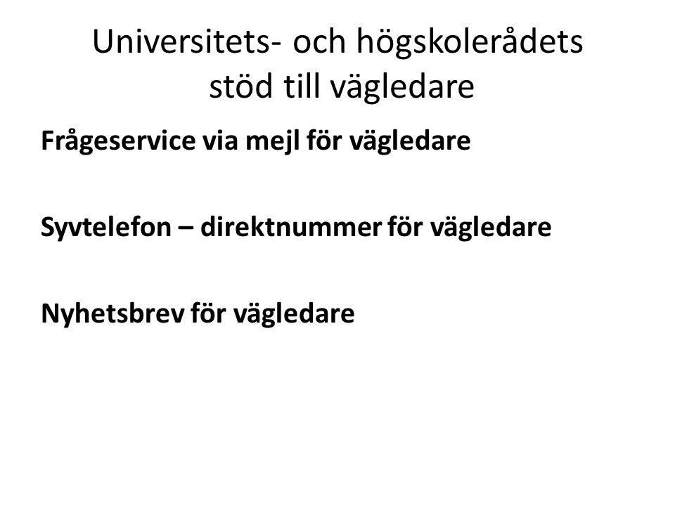Antagning.se Målgrupp – Potentiella studenter, befintliga studenter, Studie- och yrkesvägledare.