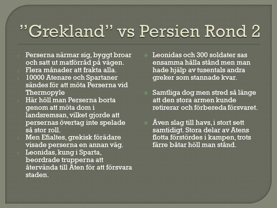  Perserna tågade mot Aten  Lade vikt vid att stoppa perserna till sjöss.