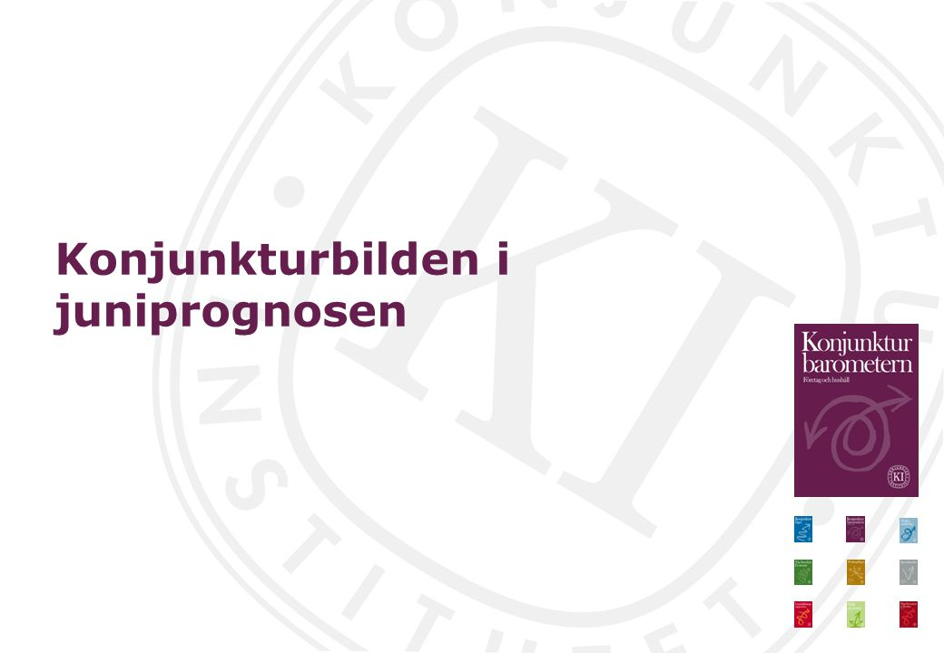 Konjunkturbilden i juniprognosen