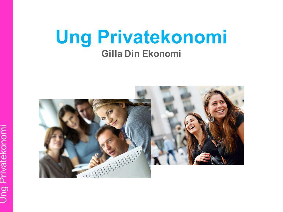 Ung Privatekonomi Gilla Din Ekonomi Ung Privatekonomi Ung Privatekonomi