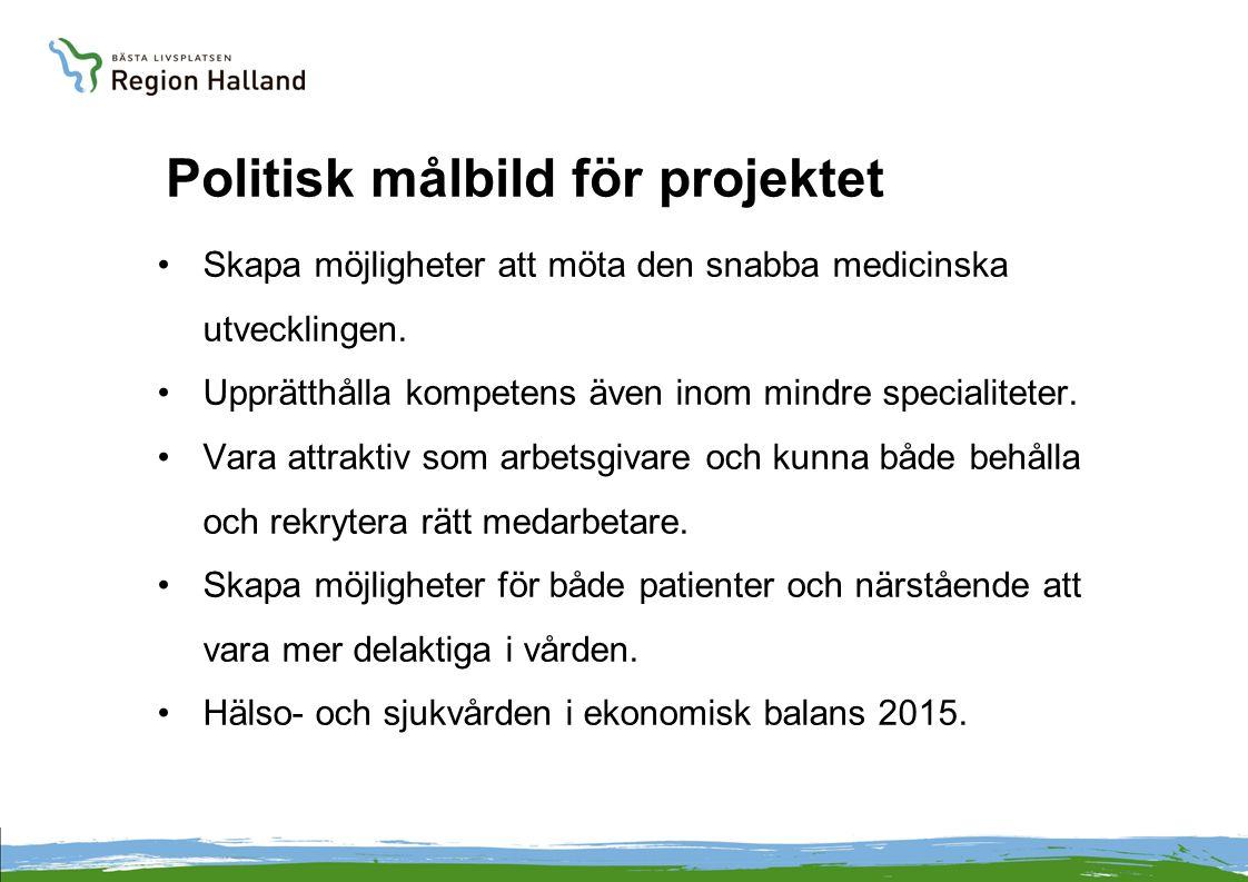 Politisk målbild för projektet Skapa möjligheter att möta den snabba medicinska utvecklingen.