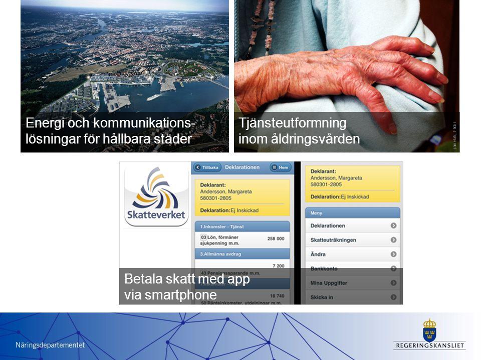 Energi och kommunikations- lösningar för hållbara städer Tjänsteutformning inom åldringsvården jamelah, Flickr Betala skatt med app via smartphone