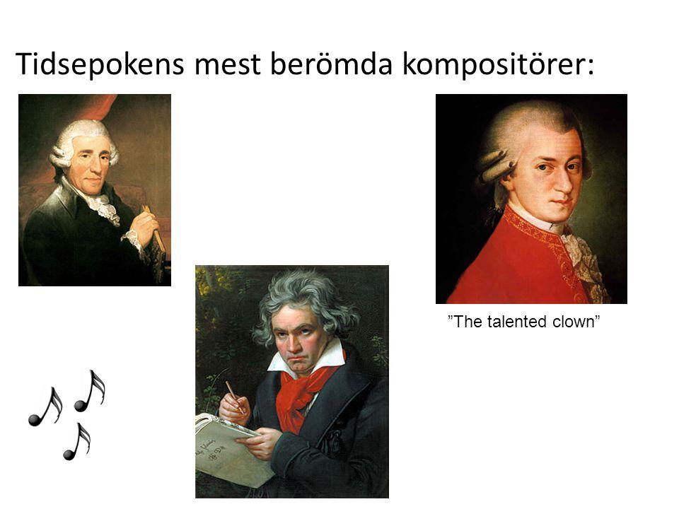"Tidsepokens mest berömda kompositörer: ""The talented clown"""