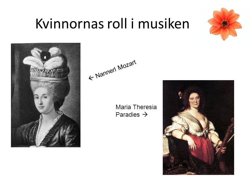 Kvinnornas roll i musiken  Nannerl Mozart Maria Theresia Paradies 