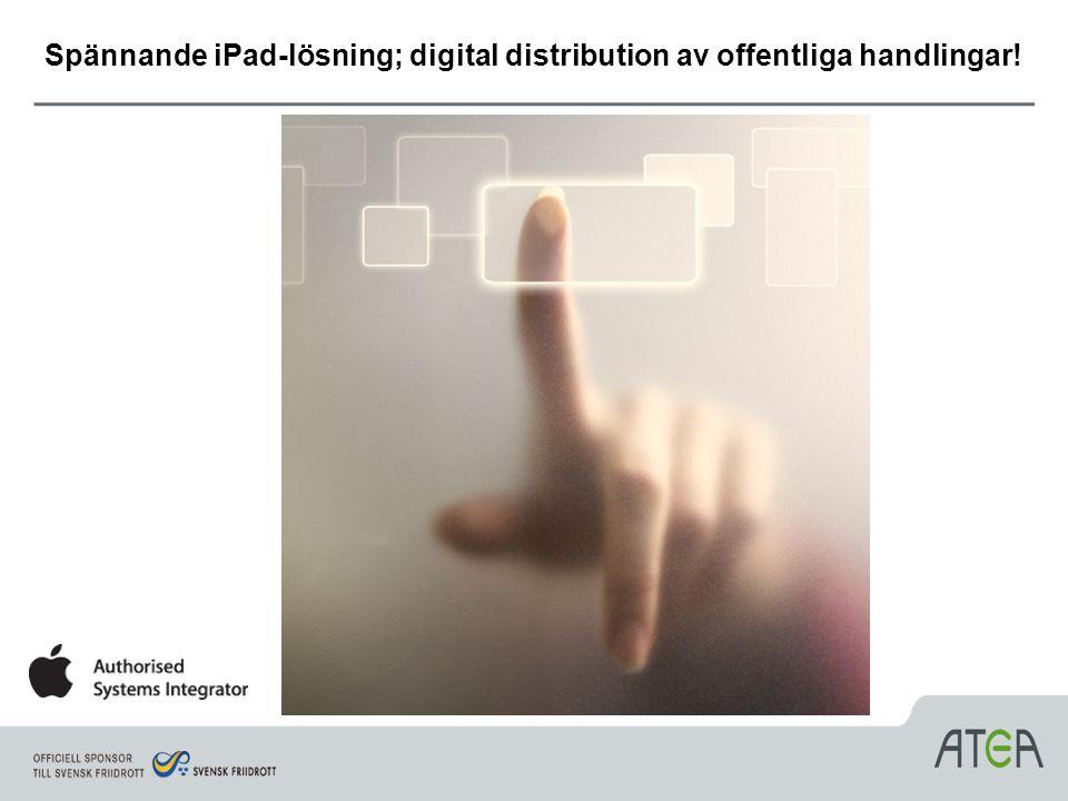 Spännande iPad-lösning; digital distribution av offentliga handlingar!
