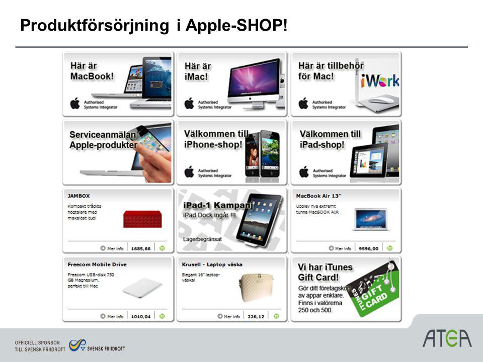 Produktförsörjning i Apple-SHOP!