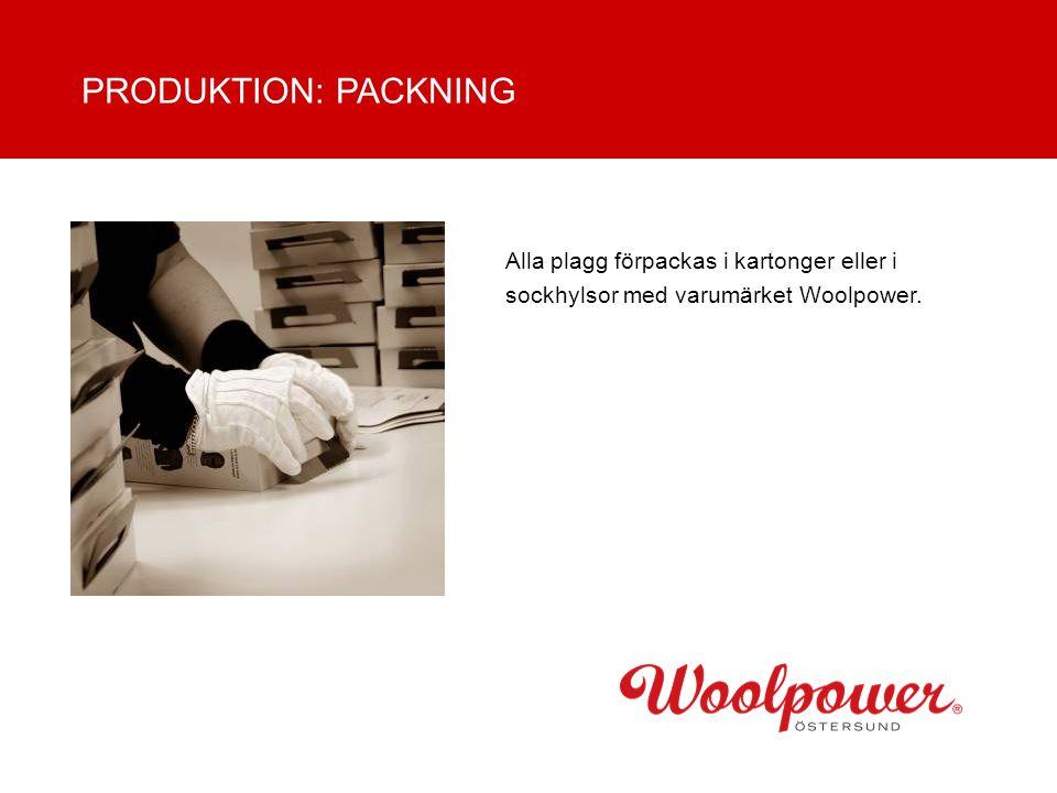 Alla plagg förpackas i kartonger eller i sockhylsor med varumärket Woolpower. PRODUKTION: PACKNING