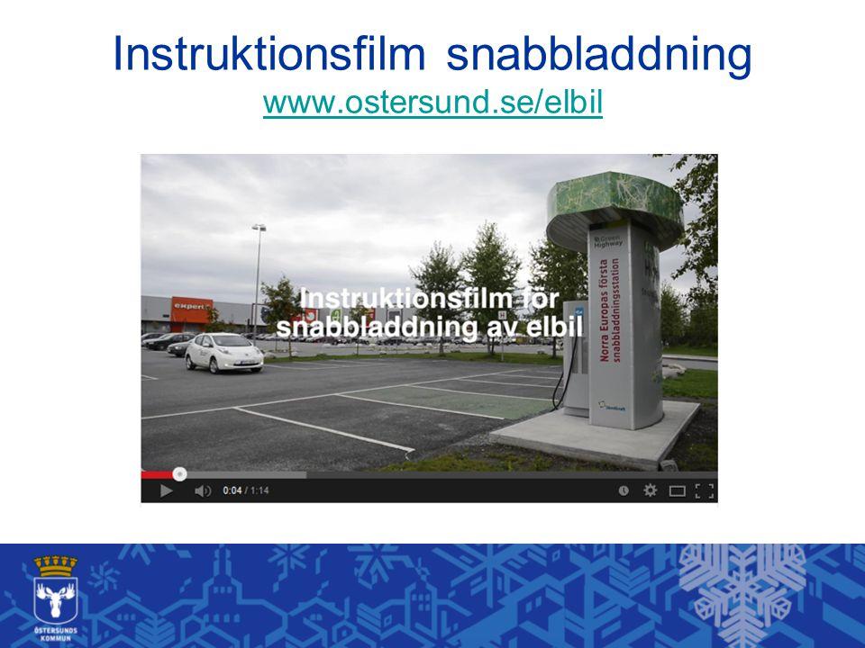 Instruktionsfilm snabbladdning www.ostersund.se/elbil www.ostersund.se/elbil
