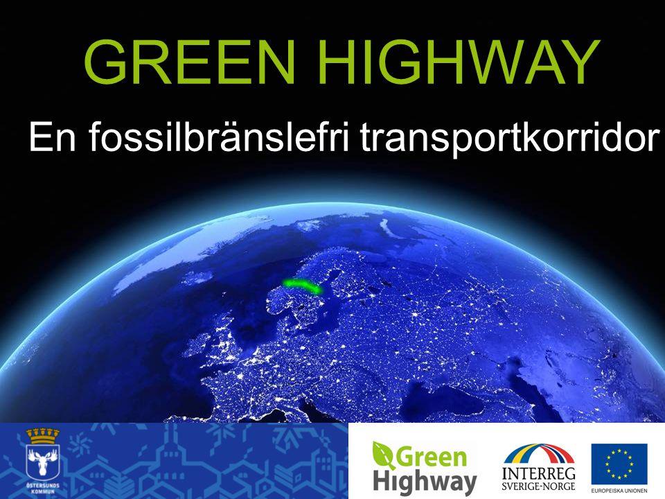 En fossilbränslefri transportkorridor GREEN HIGHWAY
