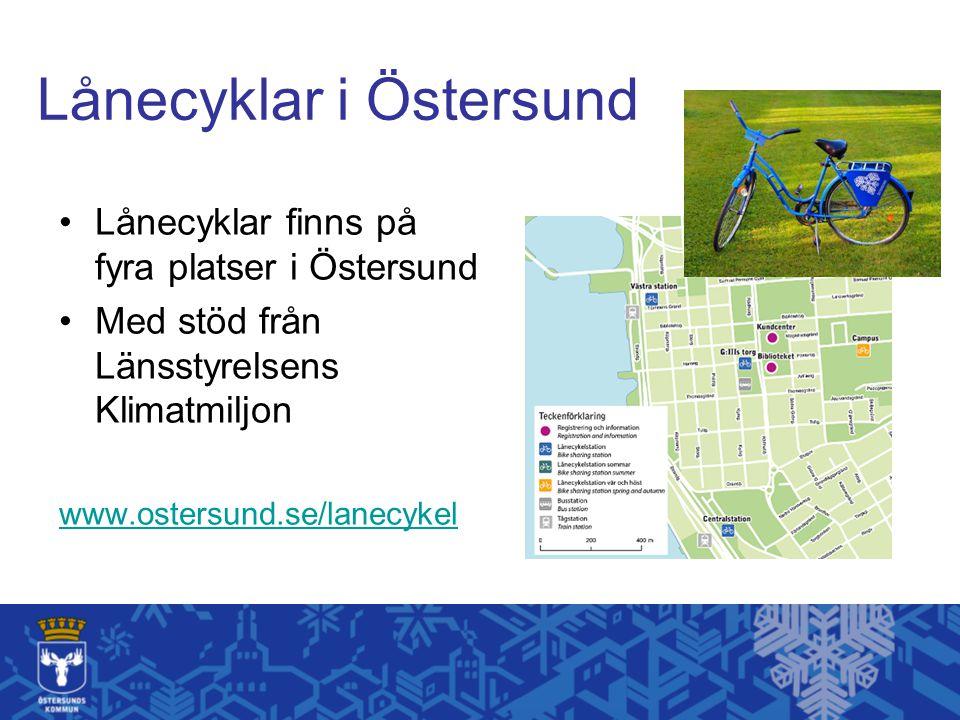 Lånecyklar i Östersund Lånecyklar finns på fyra platser i Östersund Med stöd från Länsstyrelsens Klimatmiljon www.ostersund.se/lanecykel