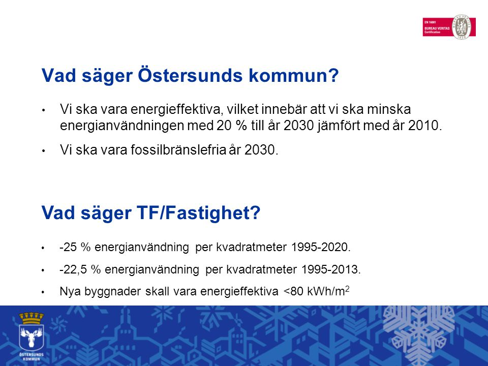Vad säger Östersunds kommun.