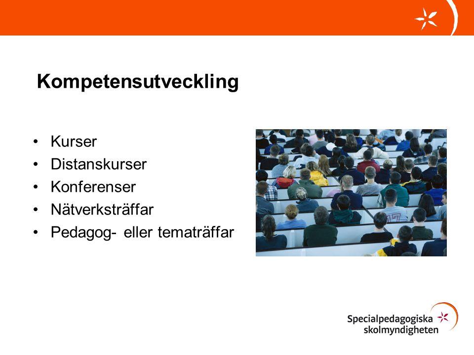 Kompetensutveckling Kurser Distanskurser Konferenser Nätverksträffar Pedagog- eller tematräffar