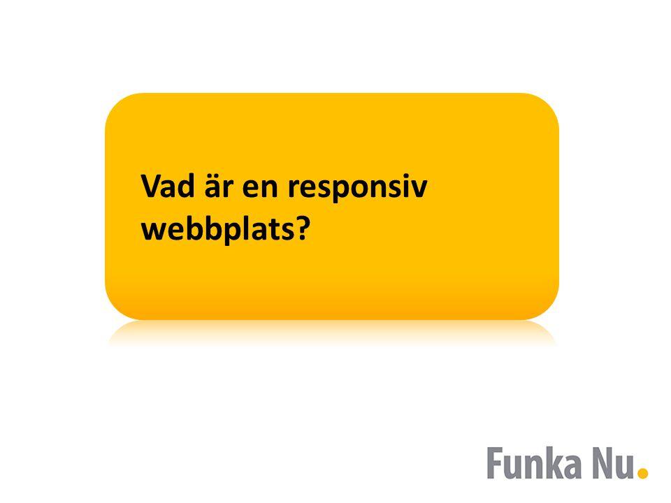 Vad är en responsiv webbplats?