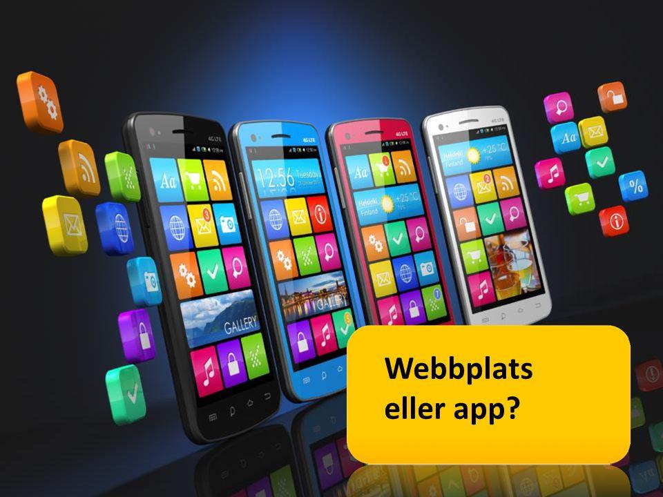 Webbplats eller app?
