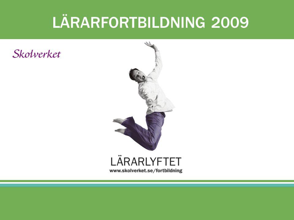 LÄRARFORTBILDNING 2009