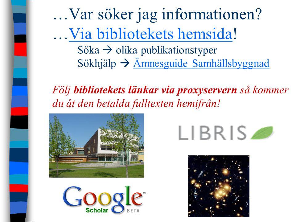 Mera på bibliotekets hemsida Att använda bibliotekets databaser hemifrån Att bedöma vetenskaplig information  Vad är en vetenskaplig artikel.