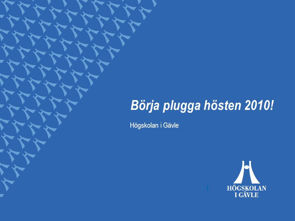Välkommen Gävle Högskolan i Gävle Att studera Våra utbildningar Studentliv Utlandsstudier Pengar och bostad Vägen till HiG Examina Kontakta oss