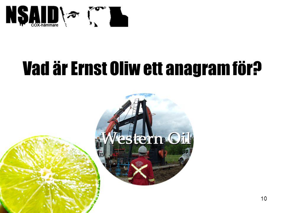 10 Vad är Ernst Oliw ett anagram för?
