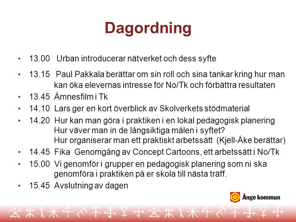Dagordning 13.00 Urban introducerar nätverket och dess syfte 13.15 Paul Pakkala berättar om sin roll och sina tankar kring hur man kan öka elevernas i