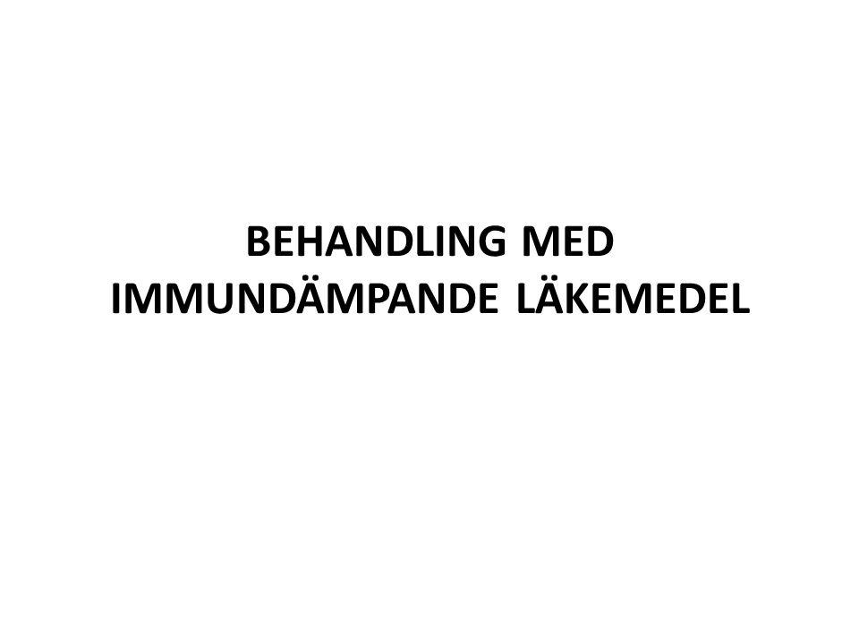 BEHANDLING MED IMMUNDÄMPANDE LÄKEMEDEL