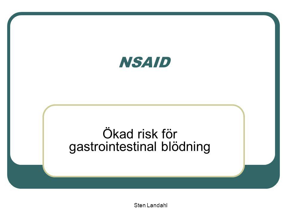 Sten Landahl NSAID Ökad risk för gastrointestinal blödning