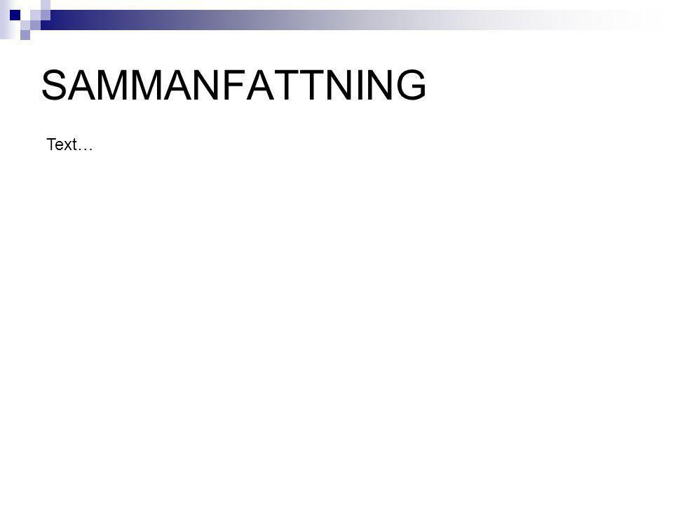 SAMMANFATTNING Text…