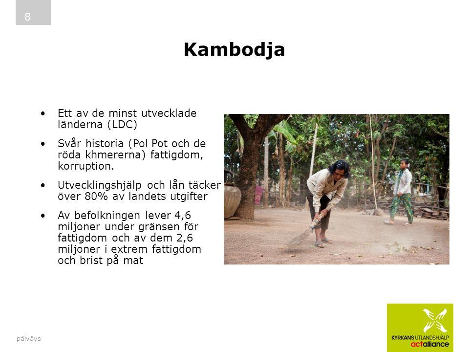 Kambodja Ett av de minst utvecklade länderna (LDC) Svår historia (Pol Pot och de röda khmererna) fattigdom, korruption. Utvecklingshjälp och lån täcke