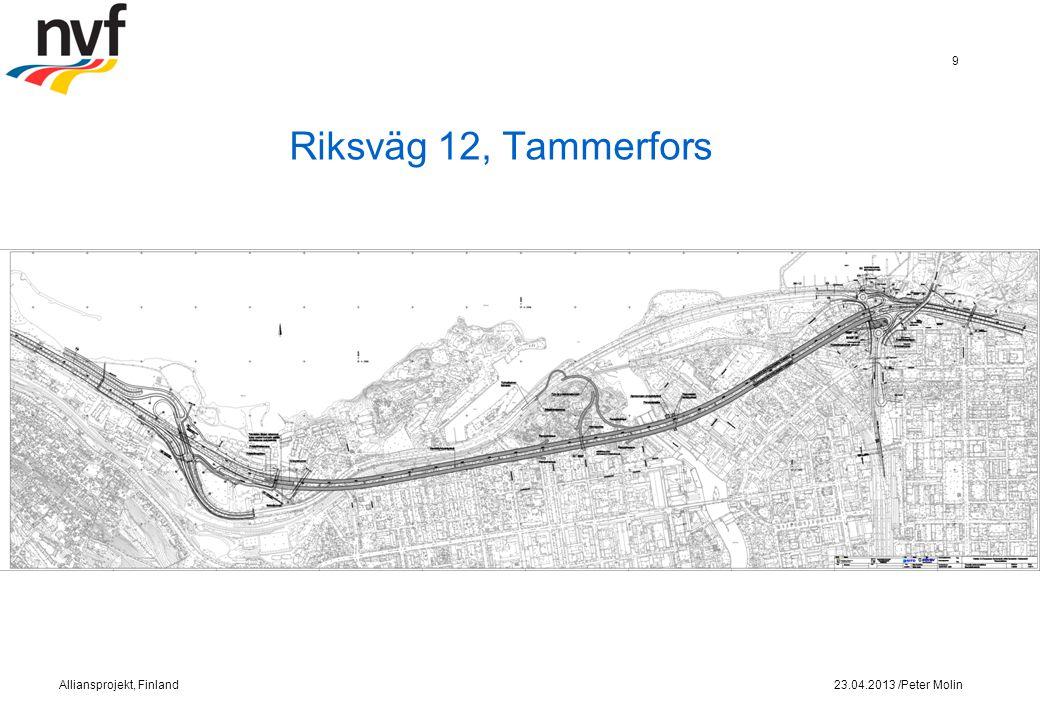 Riksväg 12, Tammerfors 23.04.2013 /Peter MolinAlliansprojekt, Finland 9