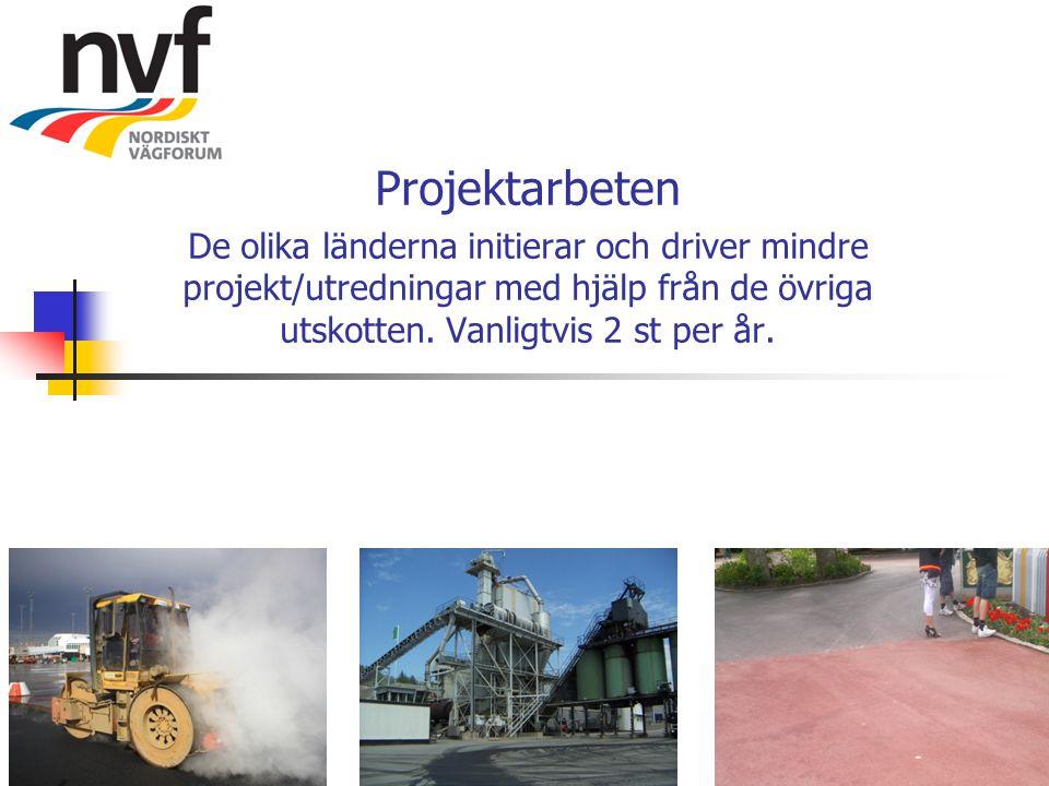 Projektarbeten De olika länderna initierar och driver mindre projekt/utredningar med hjälp från de övriga utskotten. Vanligtvis 2 st per år.