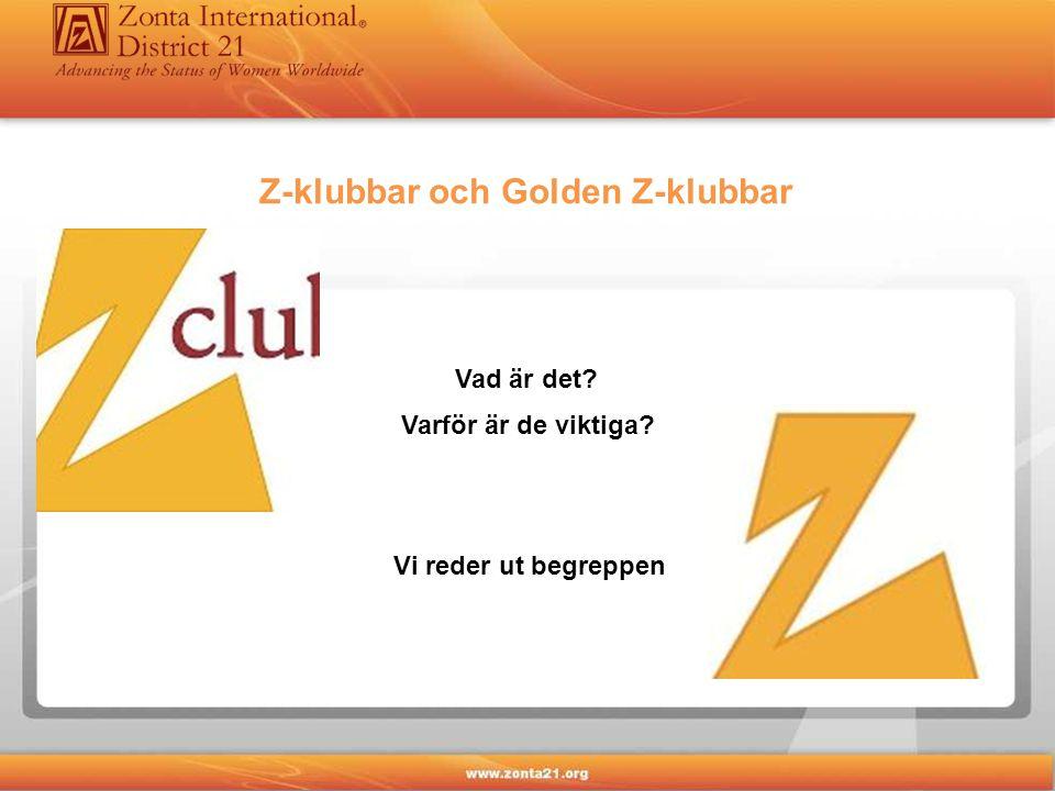 Z-klubbar och Golden Z-klubbar Vad är det? Varför är de viktiga? Vi reder ut begreppen
