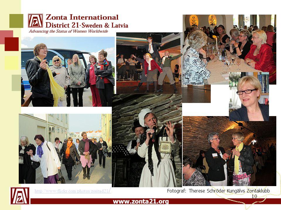 10 http://www.flickr.com/photos/zontad21 / Fotograf: Therese Schröder Kungälvs Zontaklubb