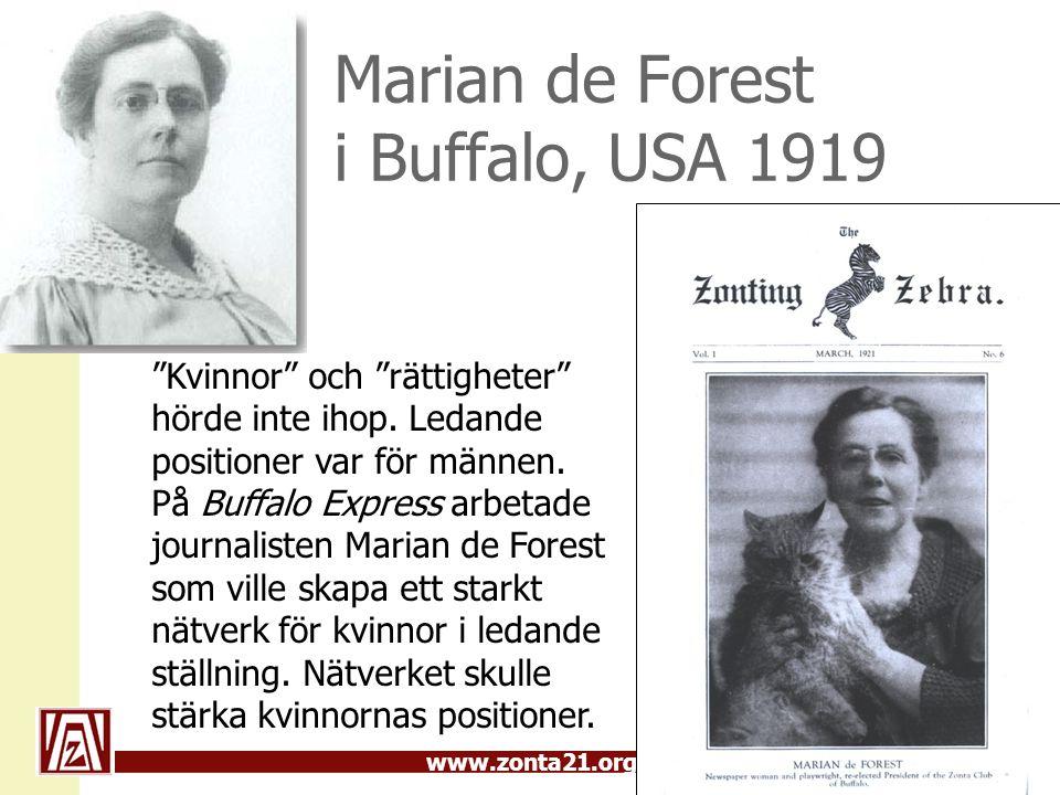 """www.zonta21.org Marian de Forest i Buffalo, USA 1919 """"Kvinnor"""" och """"rättigheter"""" hörde inte ihop. Ledande positioner var för männen. På Buffalo Expres"""