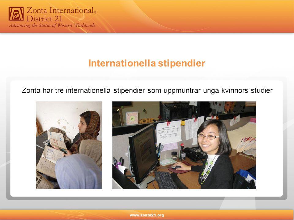 Internationella stipendier Zonta har tre internationella stipendier som uppmuntrar unga kvinnors studier