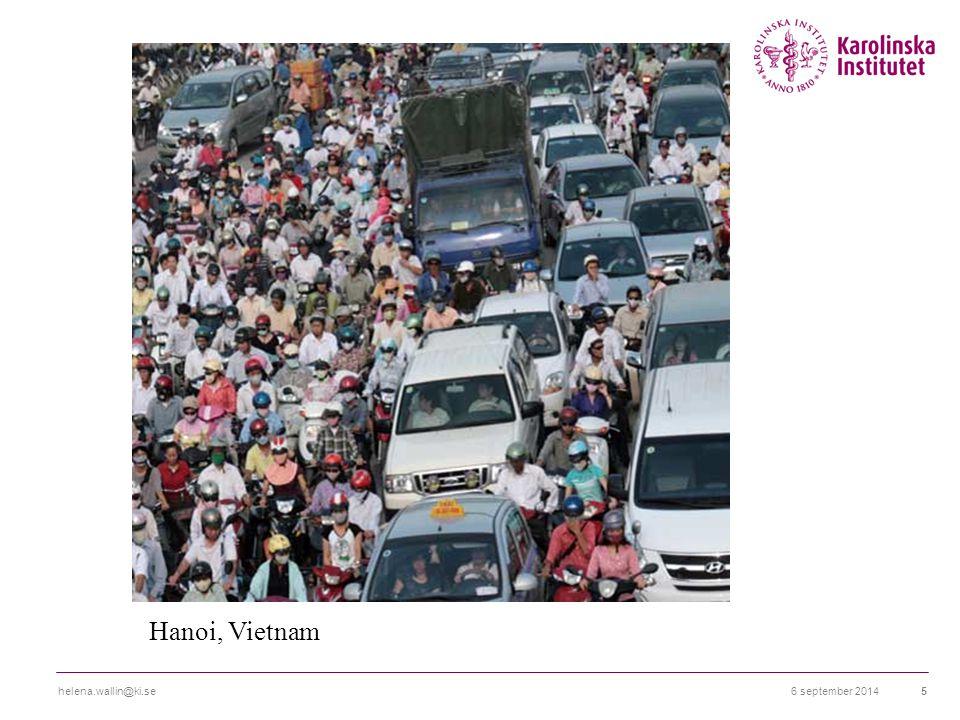 6 september 2014helena.wallin@ki.se5 Hanoi, Vietnam
