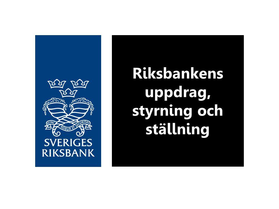 Riksbankens uppdrag, styrning och ställning