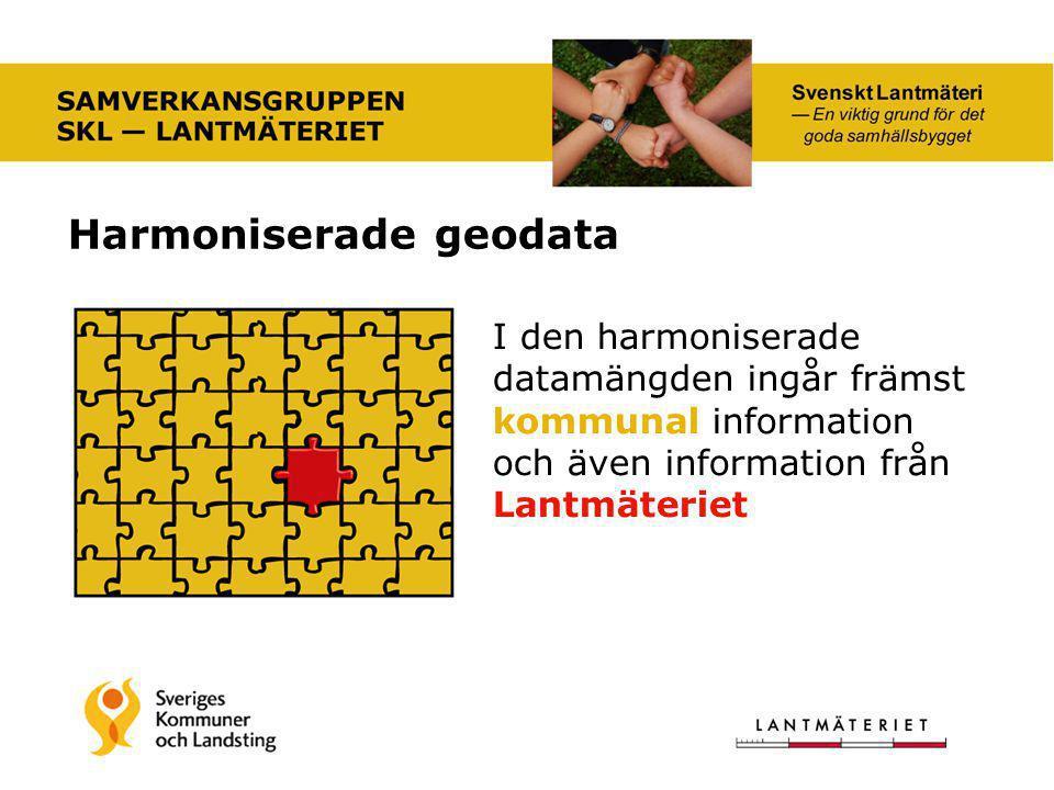 Harmoniserade geodata I den harmoniserade datamängden ingår främst kommunal information och även information från Lantmäteriet