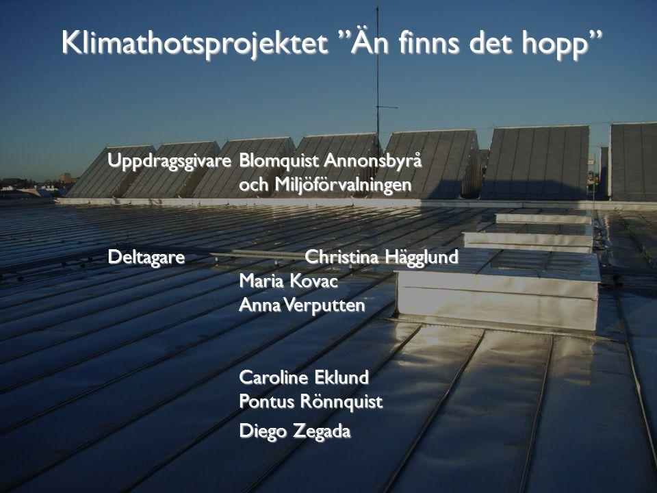 Mål och syfte Producera två filmer med koppling till Miljöförvaltningens verksamhet i Stockholm enligt givet uppdrag.