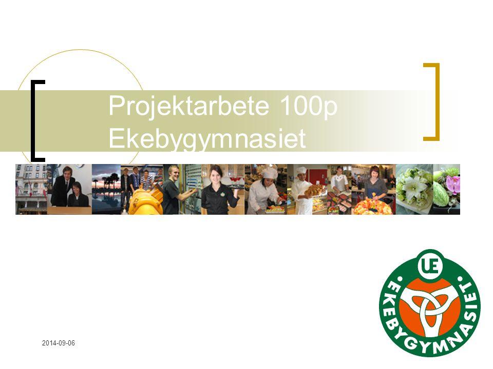 2014-09-061 Projektarbete 100p Ekebygymnasiet