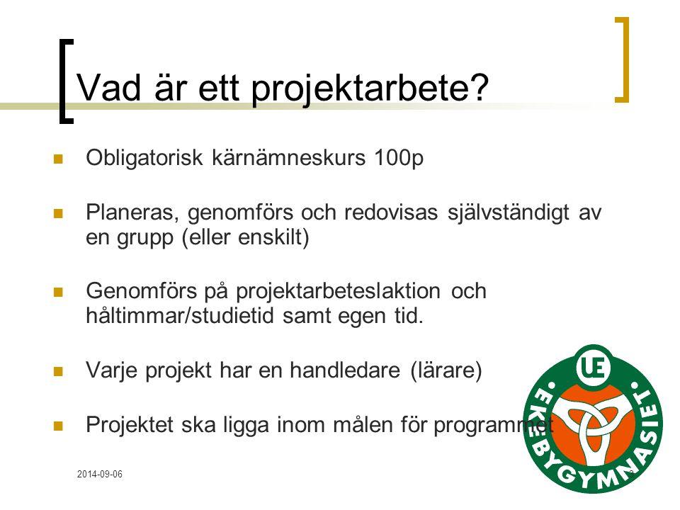 2014-09-063 Vad är ett projektarbete.
