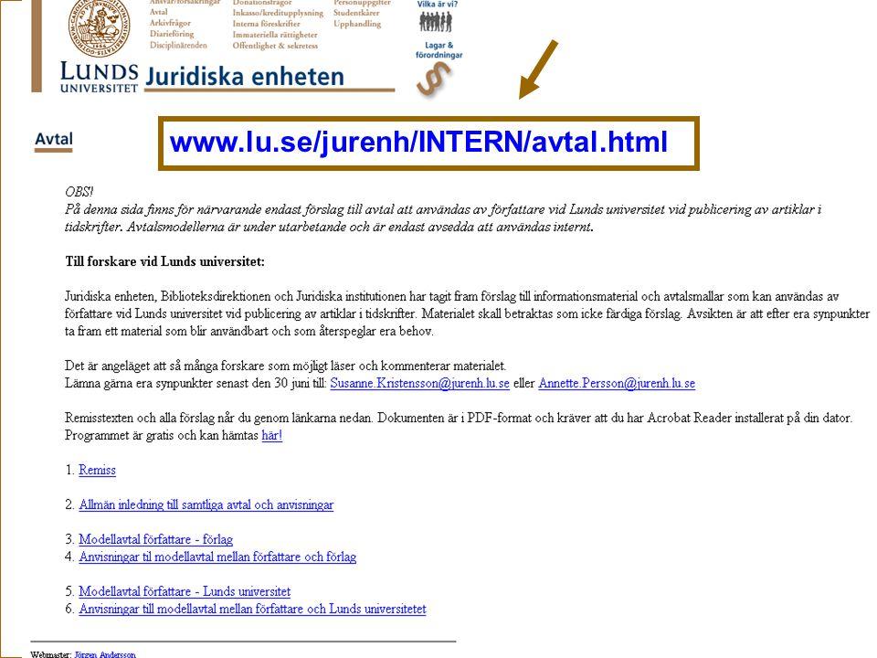 Ingegerd Rabow, Biblioteksdirektionen, Lunds Universitet www.lu.se/jurenh/INTERN/avtal.html LUavtal