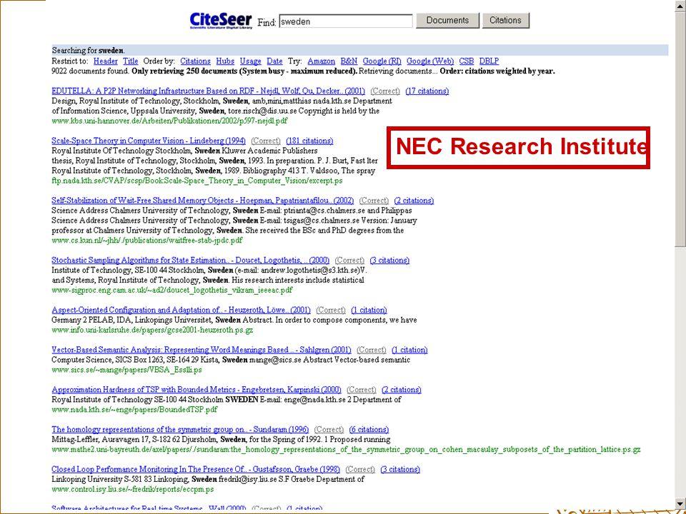 Ingegerd Rabow, Biblioteksdirektionen, Lunds Universitet NEC Research Institute Citeseer