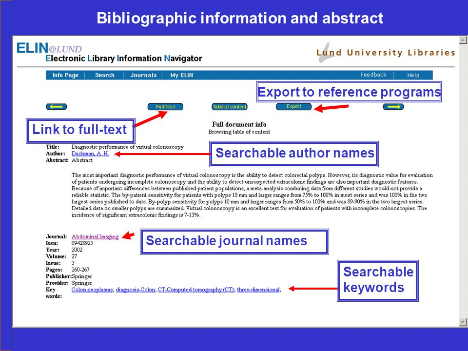 Ingegerd Rabow, Biblioteksdirektionen, Lunds Universitet Bibliographic information and abstract Searchable keywords Searchable author names Link to full-text Searchable journal names Export to reference programs