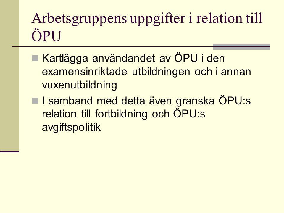 Rekommendation 15 ÖPU-leden utvecklas Tavoitteena on väylän kautta tapahtuvan opiskelijavalinnan laajentaminen sekä joustava käyttö alueellisten ja tilannekohtaisten koulutustarpeiden tyydyttämiseksi.