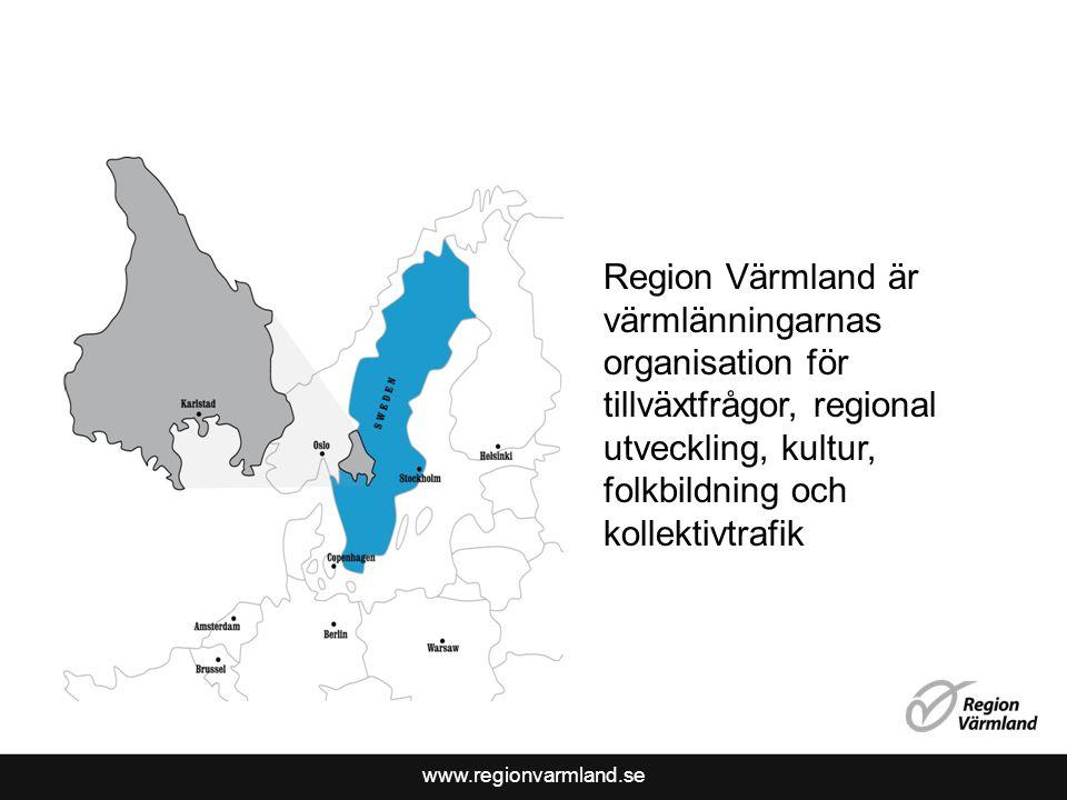 www.regionvarmland.se Region Värmland är värmlänningarnas organisation för tillväxtfrågor, regional utveckling, kultur, folkbildning och kollektivtrafik