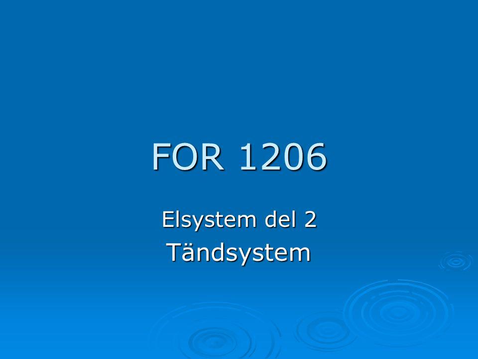 FOR 1206 Elsystem del 2 Tändsystem