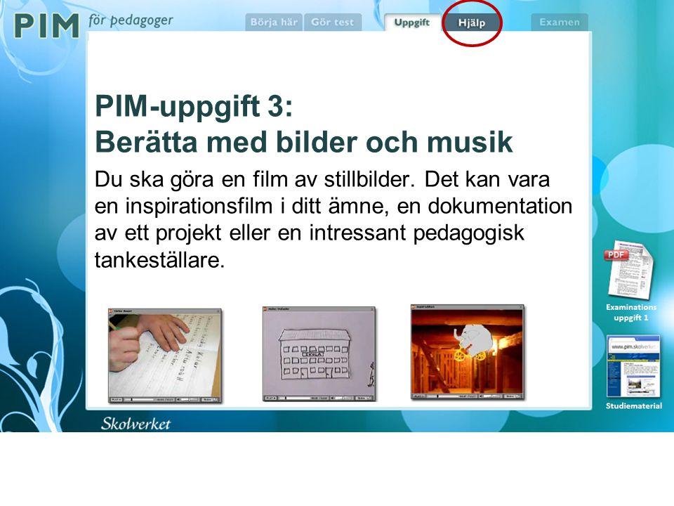 PIM uppgift 3 exempel Ett nyvunnet IT-intresse Ett PIM 3 arkiv finns på: http://89.189.201.28/moodle/mod/resource/view.php?id= 44 Du loggar där in med Användarnamn: pimnet och Lösenord: pimnet