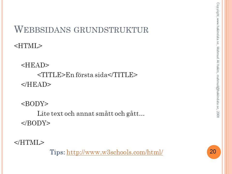 20 W EBBSIDANS GRUNDSTRUKTUR En första sida Lite text och annat smått och gått...